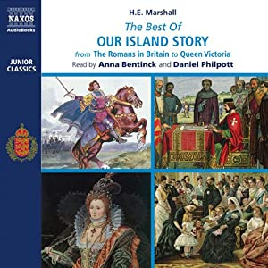 The Best of Our Island Story Audiobook