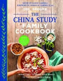 img - for The China Study Family Cookbook: 100 Recipes to Bring Your Family to the Plant-Based Table book / textbook / text book