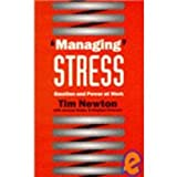 'Managing' Stress Vol. 1 : Emotion and Power at Work, Newton, Tim, 0803986432