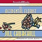 The Accidental Florist | Jill Churchill
