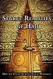 Secret Realities of Hajj