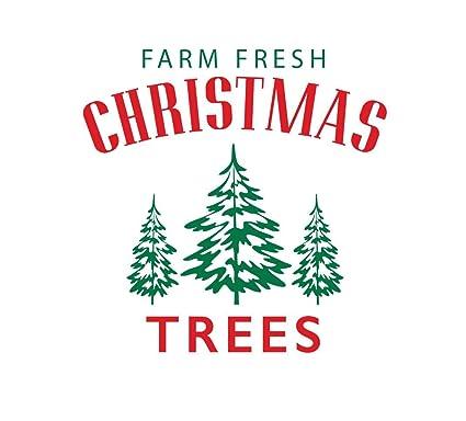 Farm Fresh Christmas Trees.Amazon Com Farm Fresh Christmas Trees Diy Decal For Wood 22