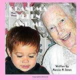 Grandma Helen and Me, Marcie Jones, 1495226247