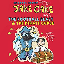 Jake Cake: The Football Beast & The Pirate Curse