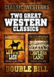 Classic Western Double Bill: Law of the Lash and Lawless Land