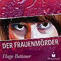 Der Frauenmörder Hörbuch von Hugo Bettauer Gesprochen von: Matthias Voigt