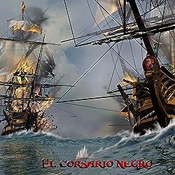 El Corsario Negro [The Black Corsair]