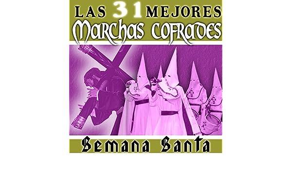 Las 31 Mejores Marchas Cofrades de Various artists en Amazon Music ...