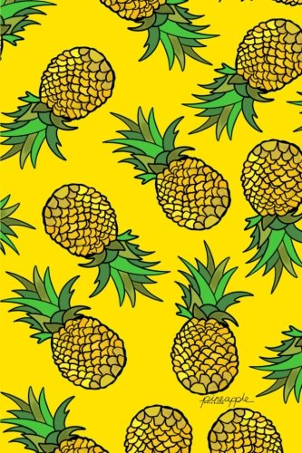 Pineapple Notebook: Cute Tropical Pineapple 6x9 Lined Yellow Notebook (Pretty Pineapples Pattern) (Volume (Pretty Tweens)