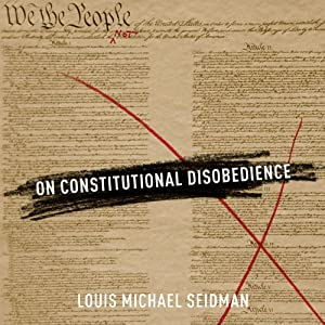 On Constitutional Disobedience Audiobook