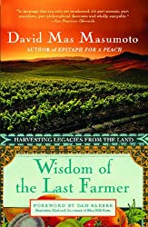 Wisdom of the Last Farmer: Harvesting Legacies from the Land