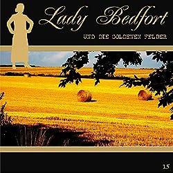 Die goldenen Felder (Lady Bedfort 15)