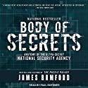 Body of Secrets: Anatomy of the Ultra-Secret National Security Agency Audiobook by James Bamford Narrated by Paul Boehmer