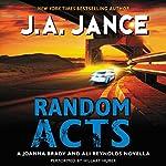 Random Acts: A Joanna Brady and Ali Reynolds Novella   J. A. Jance