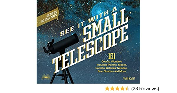 See it with a small telescope cosmic wonders including