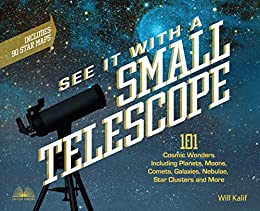 See it with a small telescope 101 cosmic wonders including planets look inside this book see it with a small telescope 101 cosmic wonders including planets moons comets kindle app ad fandeluxe Gallery
