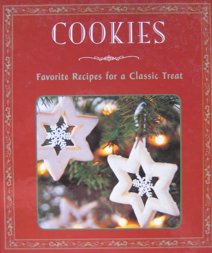 Cookies Favorite Recipes for a Classic Treat pdf