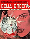 Kelly Green, No. 2: One, Two, Three...die!