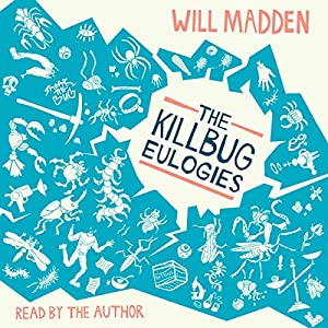 The Killbug Eulogies Audiobook