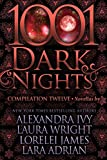 1001 Dark Nights: Compilation Twelve
