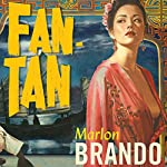 Fan-Tan | Marlon Brando,Donald Cammell