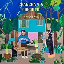 Amansara by CHANCHA VIA CIRCUITO (2014-09-23)