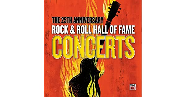 Amazon.com: The 25th Anniversary Rock & Roll Hall Of Fame ...