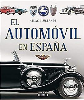 Atlas ilustrado de coches muy antiguos: Amazon.es: Ruiz Palacio, Juan Pablo: Libros