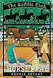 Horse Play (The Saddle Club #7)