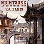 Nightsong: An Historical Novel | V. J. Banis