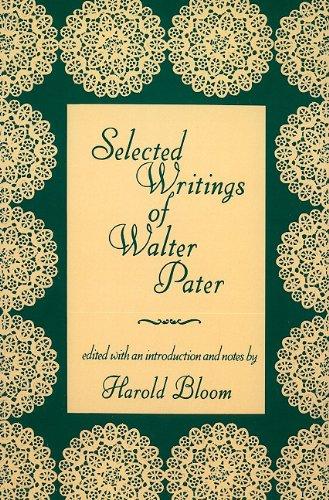 Selected Writings of Walter Pater (Morningside Books)