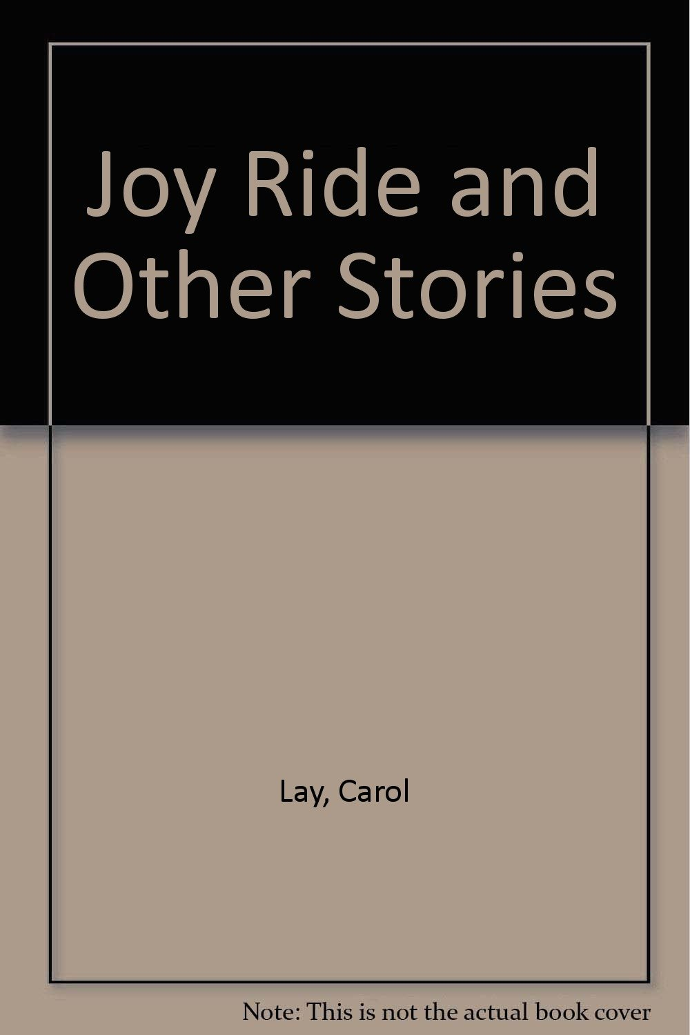 Joy Ride and Other Stories