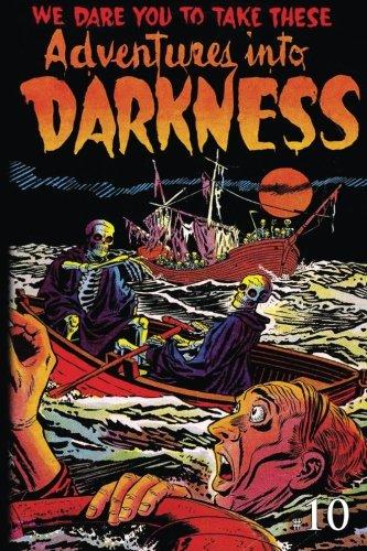 Adventures Into Darkness: Issue Ten (Adventures Into Darkness (Reprint)) (Volume 10) ebook