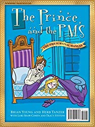 The Prince and the PMS: The PMS Survival Manual (English Edition)