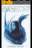 Gateway (The Gateway Trilogy Book 1) (English Edition)