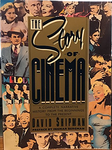 The Story of Cinema: A Complete Narrative History from the Beginnings to the Present