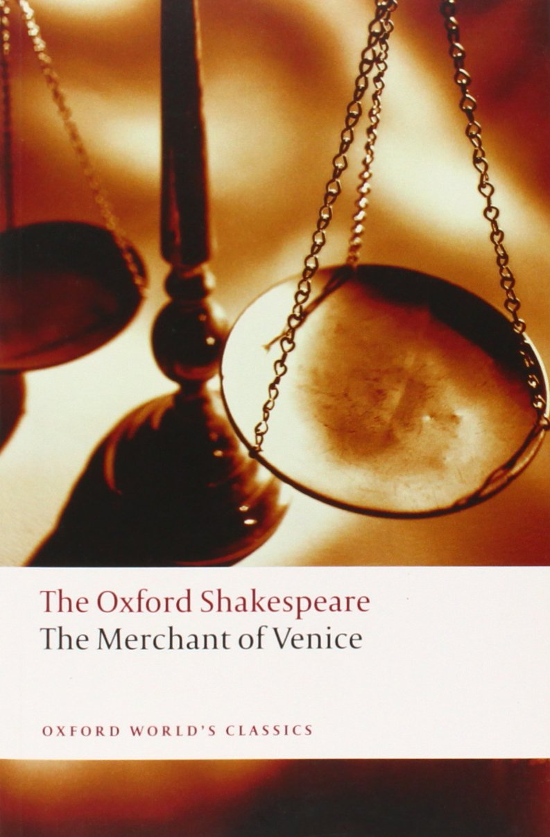 the merchant of venice the oxford shakespeare oxford world s the merchant of venice the oxford shakespeare oxford world s classics co uk william shakespeare jay l halio 9780199535859 books