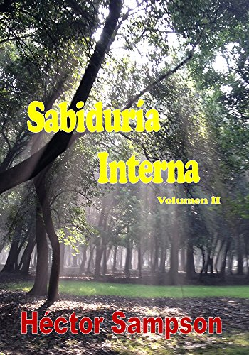 Sabiduría Interna: Volumen II (Sabiduria Interna nº 2) (Spanish Edition) by [Sampson, Hector]