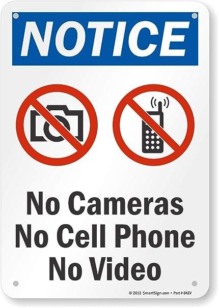 Amazon.com: Aviso – sin cámaras sin teléfono celular sin ...
