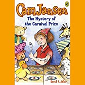 The Mystery of the Carnival Prize: Cam Jansen, Book 9 | David Adler
