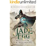 The Jade Egg (The Chain Breaker Book 2)