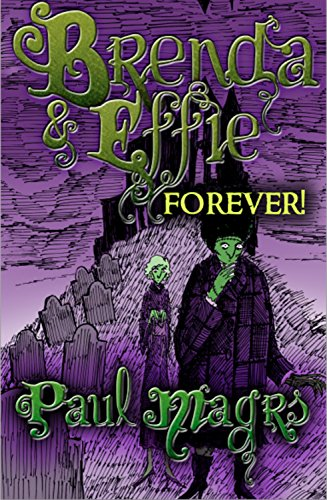 Brenda and Effie Forever! (The Brenda and Effie Mysteries Book 6)