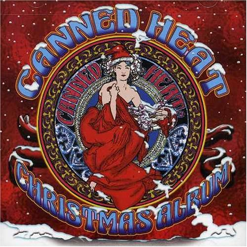 Canned Heat Christmas Album by Fuel Records