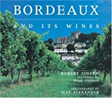 Bordeaux and Its Wines, Robert Joseph, 1904292720