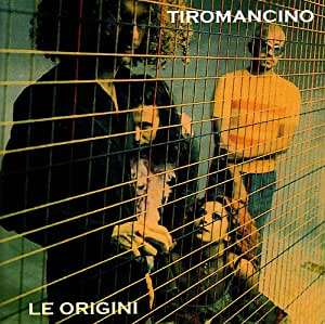 Tiromancino: Le Origini