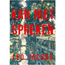 Kan niet spreken (Dutch Edition)