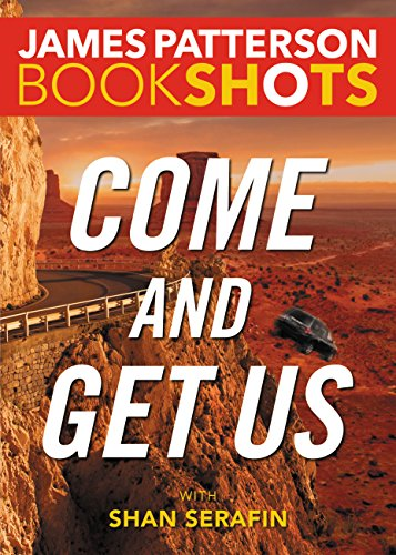 Sierra Rock Finish - Come and Get Us (BookShots)
