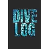 DIVE LOG: Divers log book for 100 dives, 6x9
