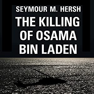 The Killing of Osama Bin Laden Audiobook