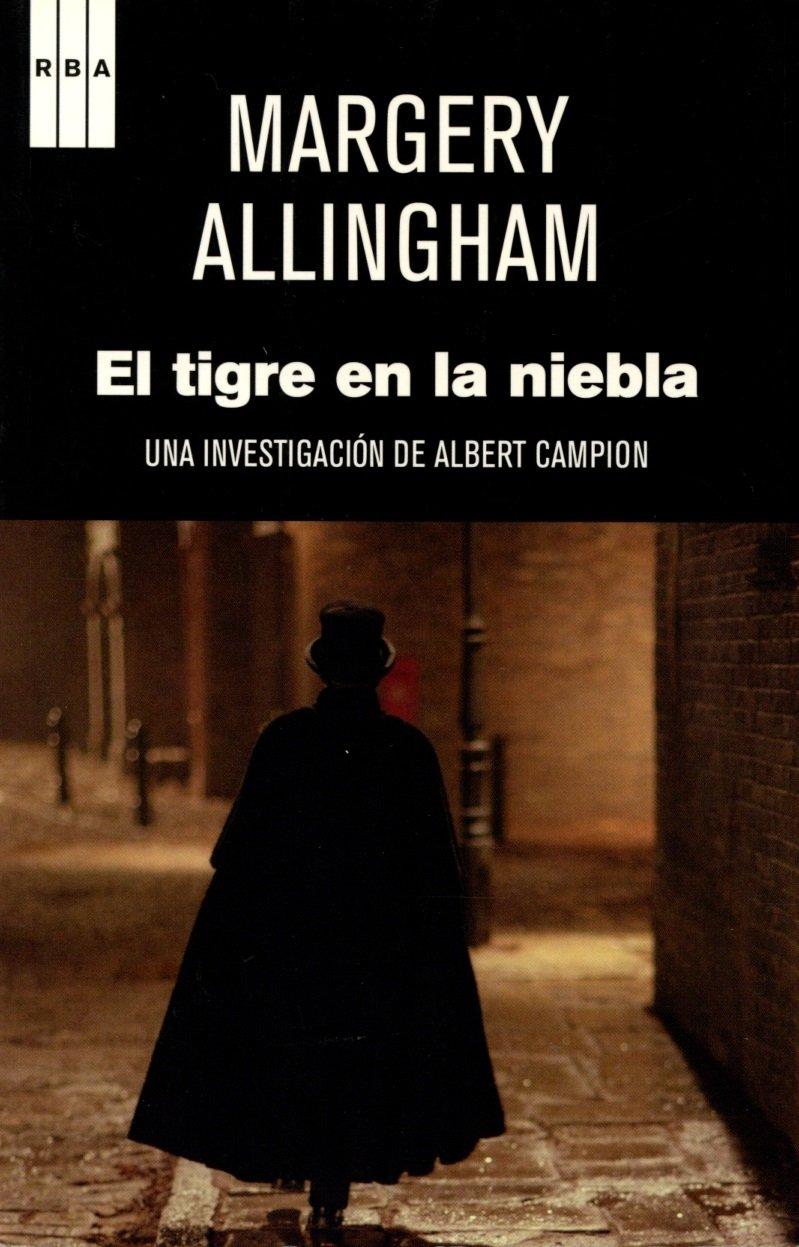 El tigre en la niebla: Una investigación de Albert Campion ...
